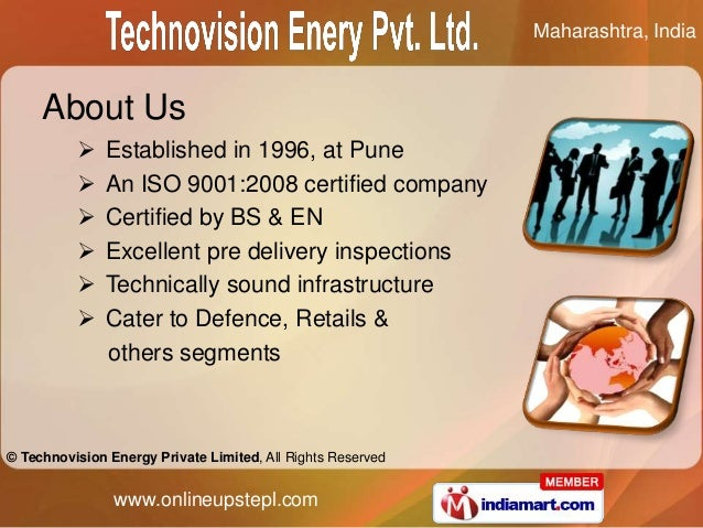 Maharashtra, India     About Us              Established in 1996, at Pune              An ISO 9001:2008 certified compan...