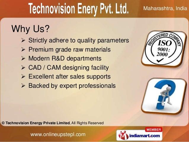 Maharashtra, India     Why Us?              Strictly adhere to quality parameters              Premium grade raw materia...