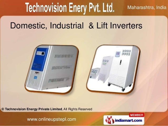 Maharashtra, India     Domestic, Industrial & Lift Inverters© Technovision Energy Private Limited, All Rights Reserved    ...