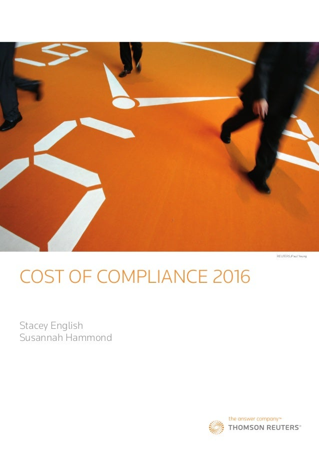 COST OF COMPLIANCE 2016 Stacey English Susannah Hammond REUTERS/Paul Yeung