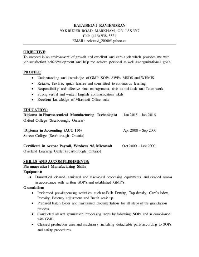 Pharmaceutical resume. KALAISELVI RAVIENDRAN 90 KRUGER ROAD MARKHAM ON.