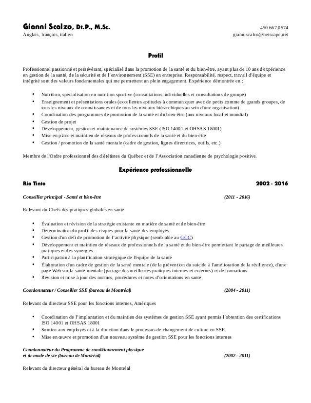 Gianni Scalzo, Dt.P., M.Sc. 450 667.0574 Anglais, français, italien gianniscalzo@netscape.net Profil Professionnel passion...