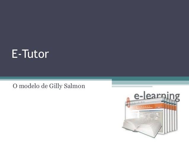 E-TutorO modelo de Gilly Salmon