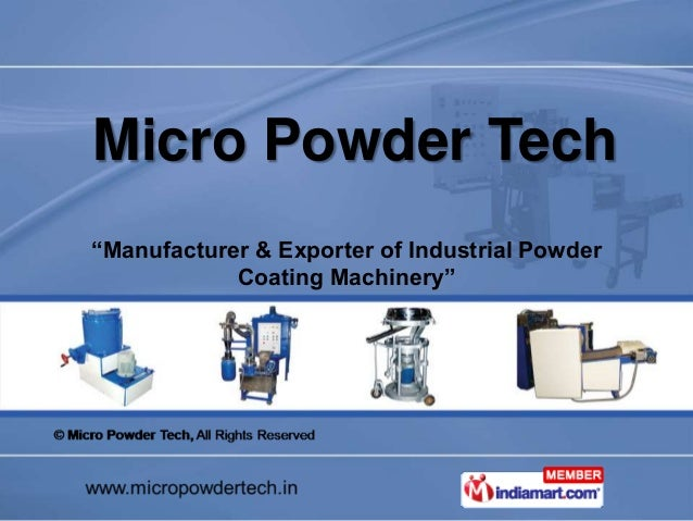 "Micro Powder Tech  ""Manufacturer & Exporter of Industrial Powder  Coating Machinery"""