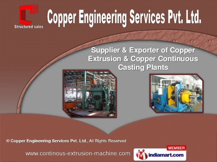 Supplier & Exporter of CopperExtrusion & Copper Continuous        Casting Plants