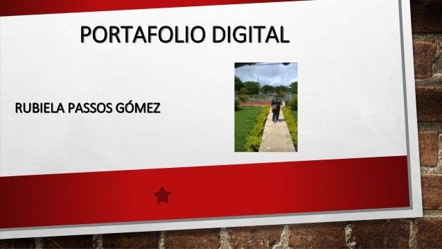 PORTAFOLIO DIGITAL RUBIELA PASSOS GÓMEZ