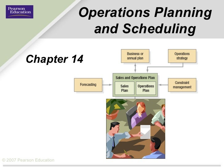 Operations Planning and Scheduling Chapter 14
