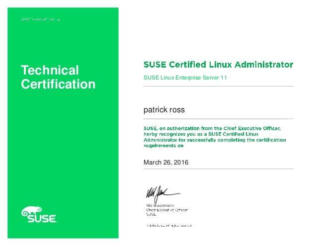 Nils Brauckmann Technical Certification SUSE Linux Enterprise Server 11 patrick ross March 26, 2016