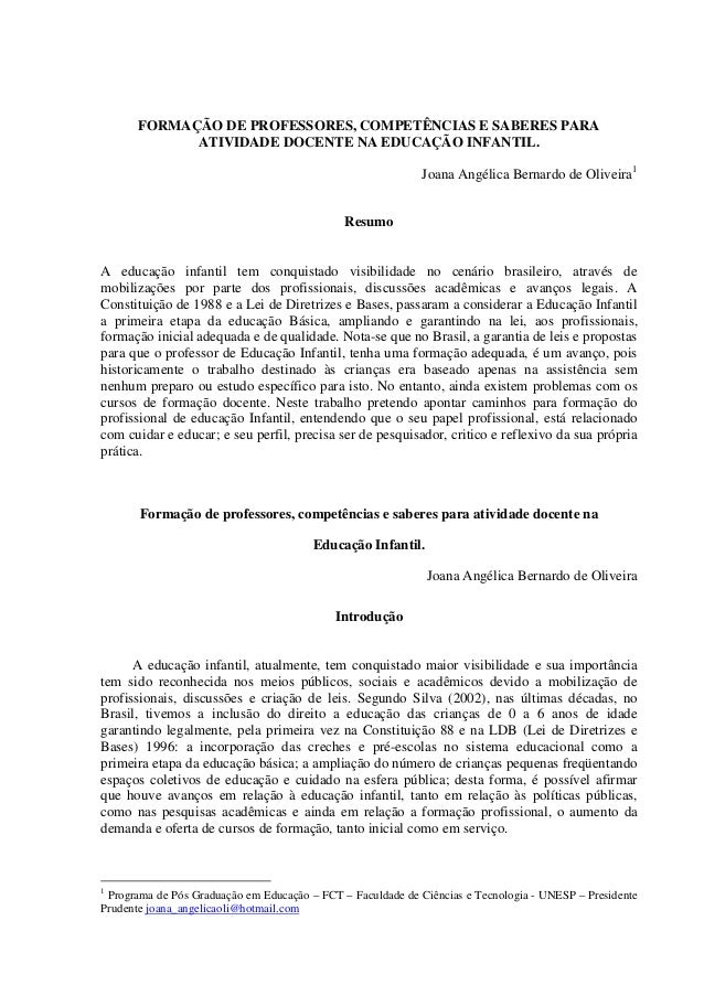 FORMAÇÃO DE PROFESSORES, COMPETÊNCIAS E SABERES PARA             ATIVIDADE DOCENTE NA EDUCAÇÃO INFANTIL.                  ...
