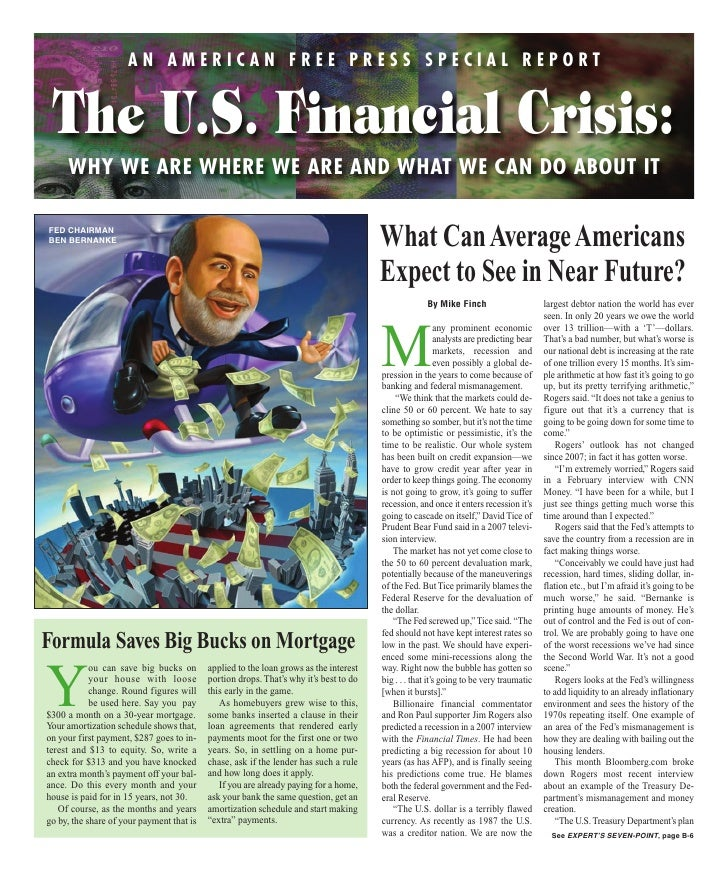 AN AMERICAN FREE PRESS SPECIAL REPORT     The U.S. Financial Crisis:      WHY WE ARE WHERE WE ARE AND WHAT WE CAN DO ABOUT...