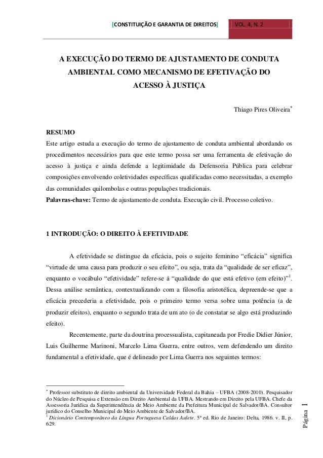 [CONSTITUIÇÃO E GARANTIA DE DIREITOS] VOL. 4, N. 2 Página1 A EXECUÇÃO DO TERMO DE AJUSTAMENTO DE CONDUTA AMBIENTAL COMO ME...