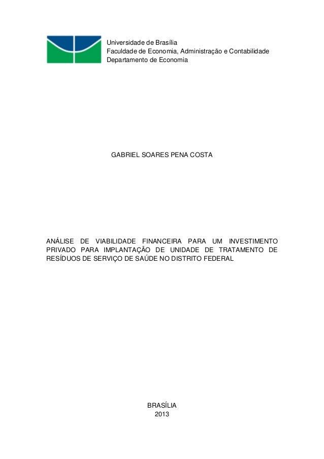 Universidade de Brasília Faculdade de Economia, Administração e Contabilidade Departamento de Economia GABRIEL SOARES PENA...