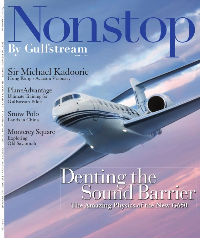 NonstopBy Gulfstream Sir Michael KadoorieHong Kong's Aviation Visionary PlaneAdvantage Ultimate Training for Gulfstream Pi...