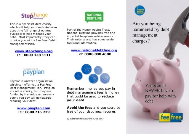 This is a specialist debt charity which will help you reach decisions about the full range of options available to help ma...