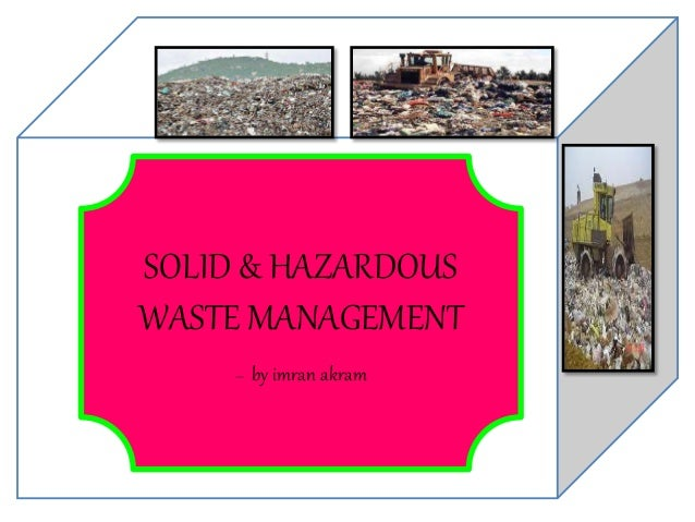 """solid waste management is the dire A waste problem posted on august 1  the application of a zero-waste policy being crucial to solve the dire  projects in solid waste management"""" has resulted."""