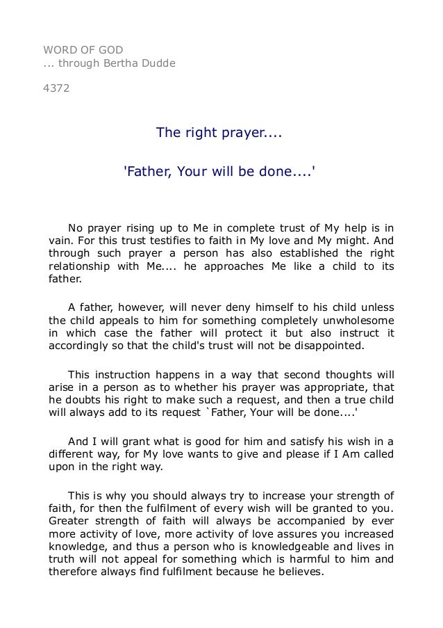 4372 The right prayer     `Father, Your will be done    '