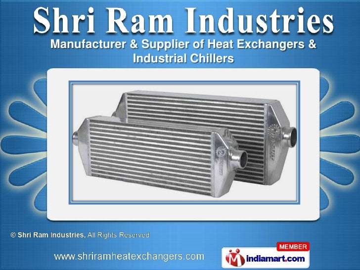 Manufacturer & Supplier of Heat Exchangers &             Industrial Chillers