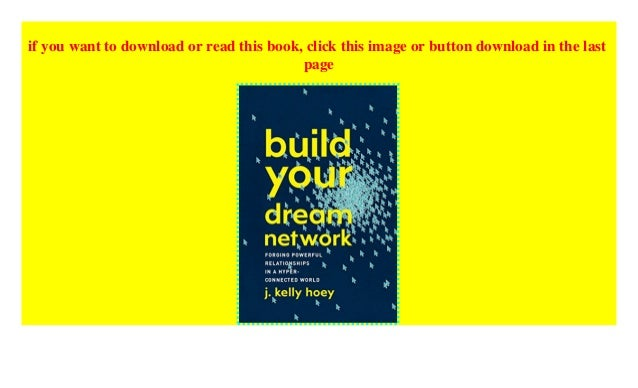 Build your dream network pdf free. download full