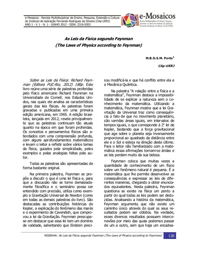 RESENHA: As Leis da Física segundo Feynman (The Laws of Physics according to Feynman) 126 As Leis da Física segundo Feynma...