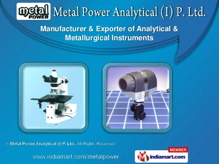 Manufacturer & Exporter of Analytical &      Metallurgical Instruments