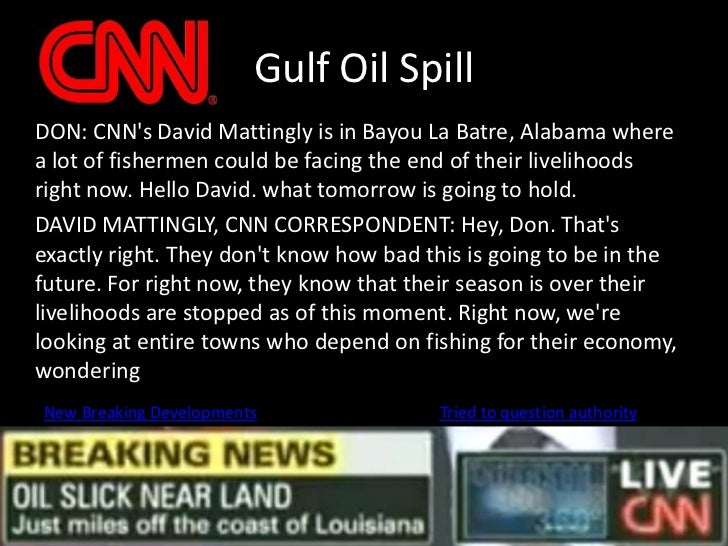 Gulf Oil Spill<br />DON: CNN's David Mattingly is in Bayou La Batre, Alabama where a lot of fishermen could be facing the...