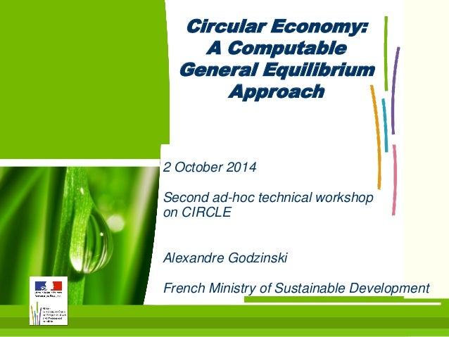 1  2 October 2014  Second ad-hoc technical workshop on CIRCLE  Alexandre Godzinski  French Ministry of Sustainable Develop...