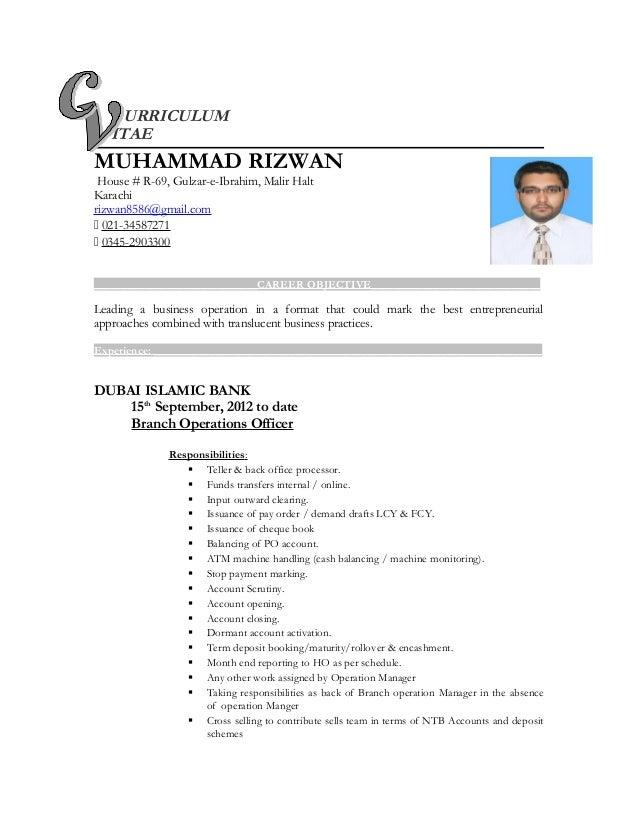 URRICULUM ITAE MUHAMMAD RIZWAN House # R-69, Gulzar-e-Ibrahim, Malir Halt Karachi rizwan8586@gmail.com  021-34587271  03...