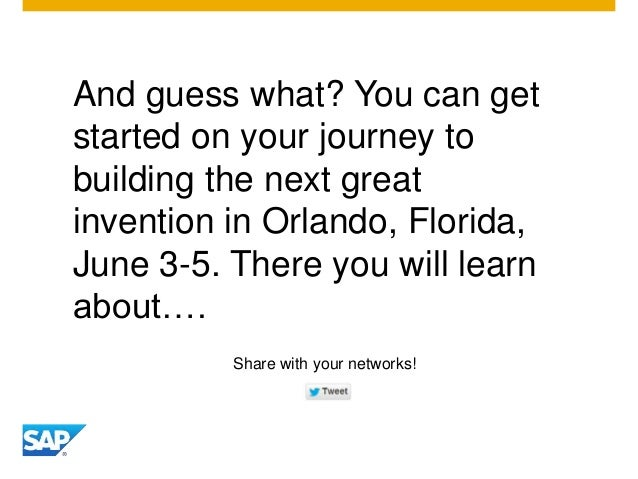 And guess what? You can get started on your journey to building the next great invention in Orlando, Florida, June 3-5. Th...