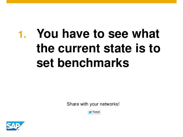 1. You have to see what the current state is to set benchmarks Share with your networks!