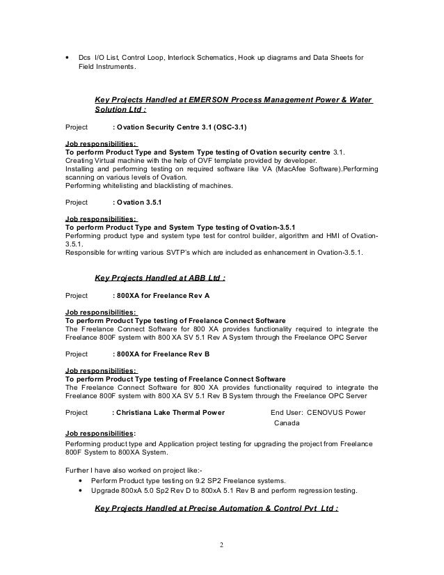 • Dcs I/O List, Control Loop, Interlock Schematics, Hook up diagrams and Data Sheets for Field Instruments. Key Projects H...