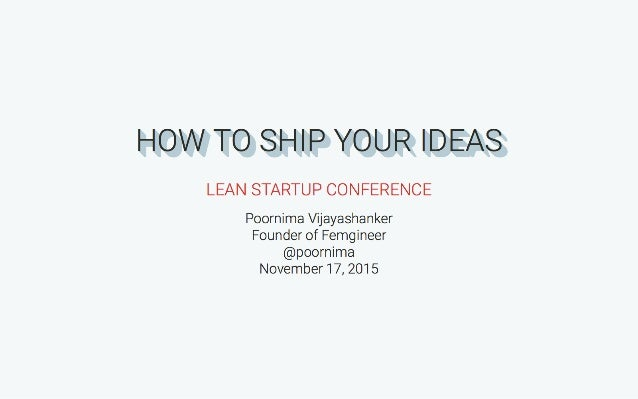 How to Ship Your Ideas