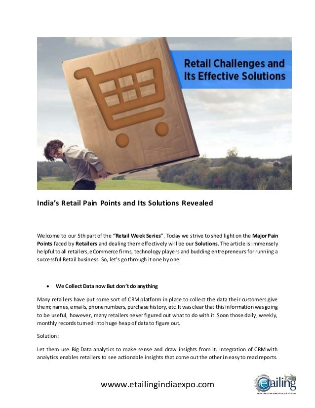 """wwww.etailingindiaexpo.com India's Retail Pain Points and Its Solutions Revealed Welcome to our 5th part of the """"Retail We..."""