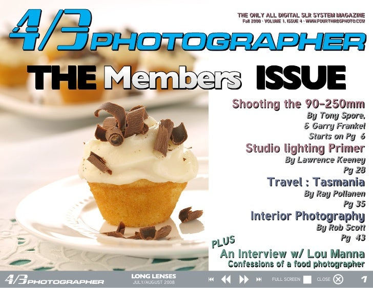 THE ONLY ALL DIGITAL SLR SYSTEM MAGAZINE                                 Fall 2008 · VOLUME 1, ISSUE 4 · WWW.FOURTHIRDSPHO...