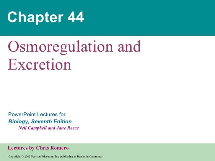Chapter 44 Osmoregulation and Excretion
