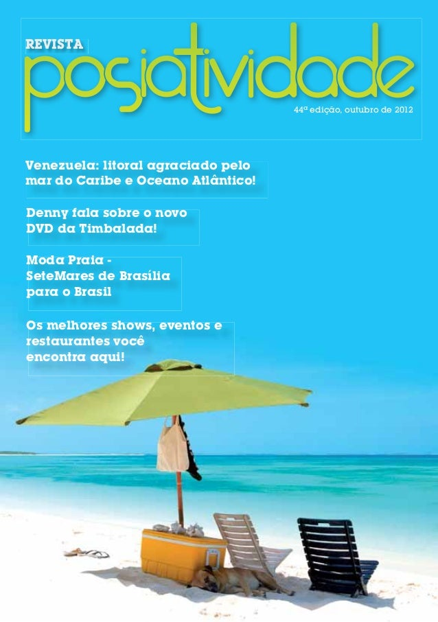 REVISTA                                    44ª edição, outubro de 2012Venezuela: litoral agraciado pelomar do Caribe e Oce...