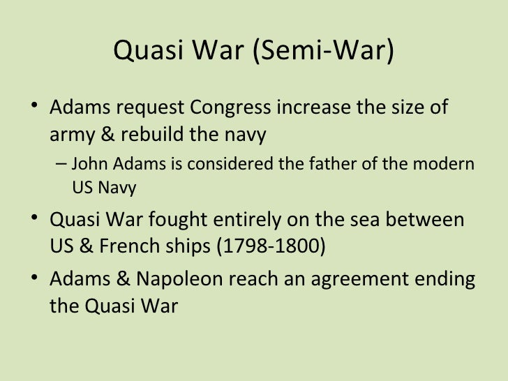 the quasi war essay Quasi-experimental design involves selecting groups, upon which a variable is tested, without any random pre-selection processes.