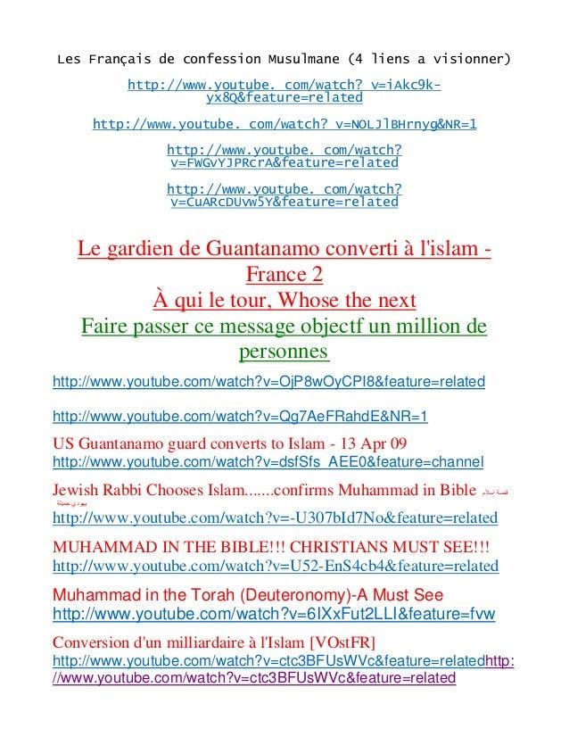 Les Français de confession Musulmane (4 liens a visionner) http://www.youtube. com/watch? v=iAkc9k- yx8Q&feature=related h...