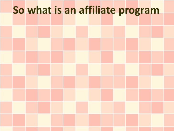 So what is an affiliate program