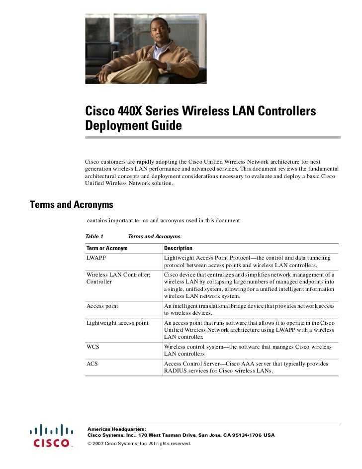 Cisco 440X Series Wireless LAN Controllers           Deployment Guide           Cisco customers are rapidly adopting the C...