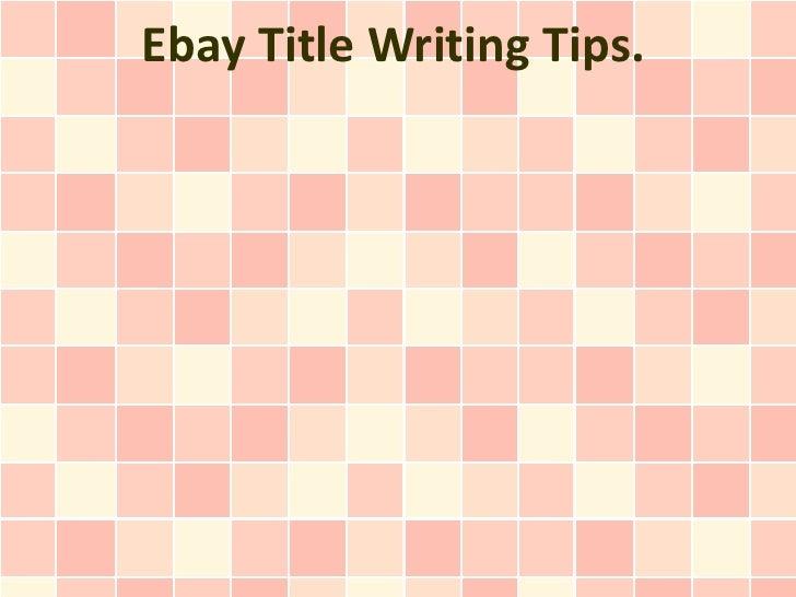Ebay Title Writing Tips.