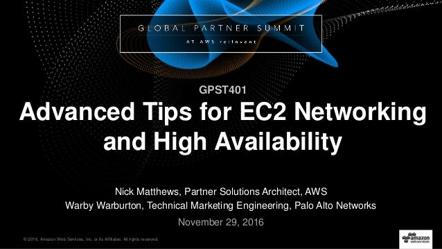 AWS re:Invent 2016: Advanced Tips for Amazon EC2 Networking