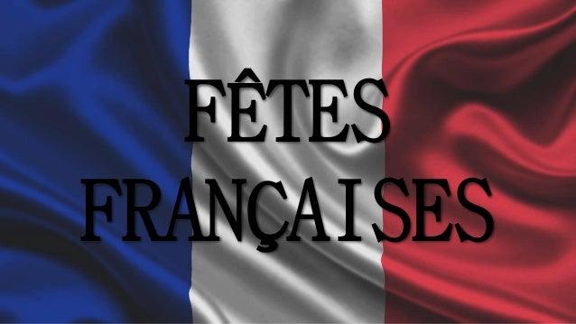 FÊTES FRANÇAISES