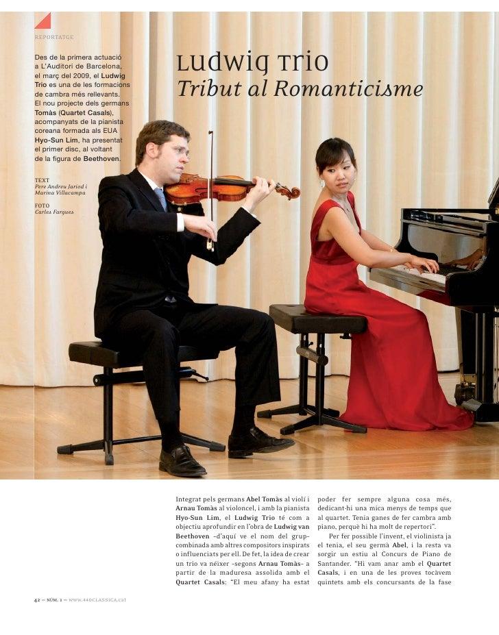 REPORTATGEDes de la primera actuacióa L'Auditori de Barcelona,el març del 2009, el Ludwig                                 ...
