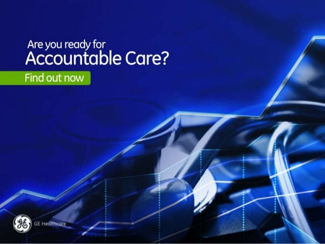 Are you ready for Accountable Care? Find out now.