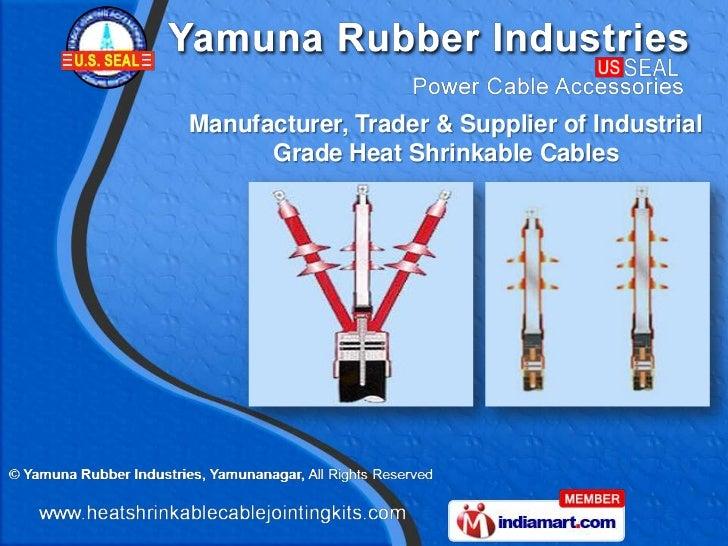 Manufacturer, Trader & Supplier of Industrial      Grade Heat Shrinkable Cables