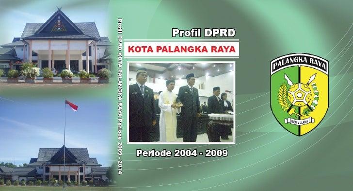 Profil DPRD Kota Palangka Raya