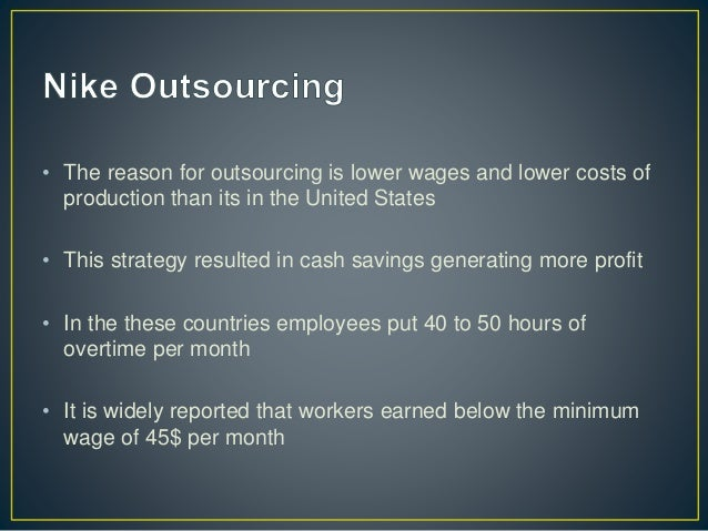 """nike and outsourcing Traditionally, non-tech companies relied on outsourcing their it needs to cut  """" nike made a big move to shift their marketing spending from."""