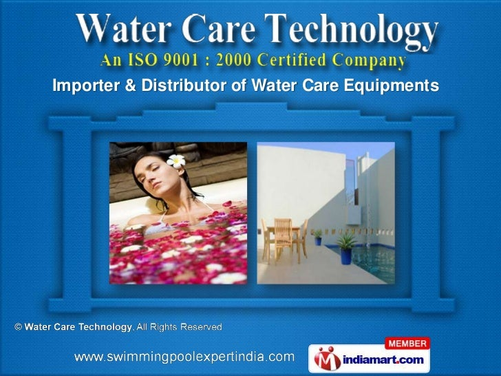 Importer & Distributor of Water Care Equipments