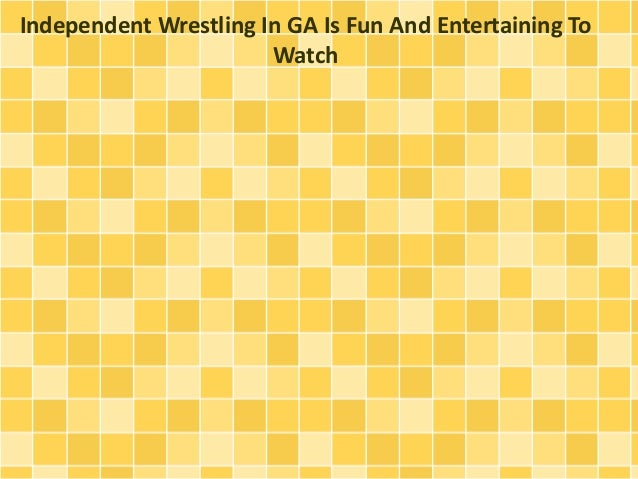 Independent Wrestling In GA Is Fun And Entertaining To Watch