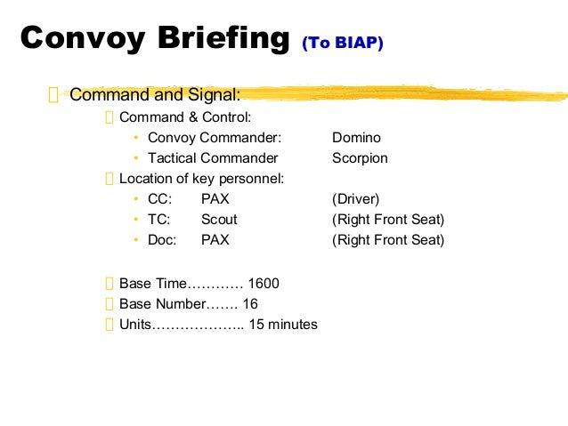 Biap convoy briefing 051805 for Army briefing template